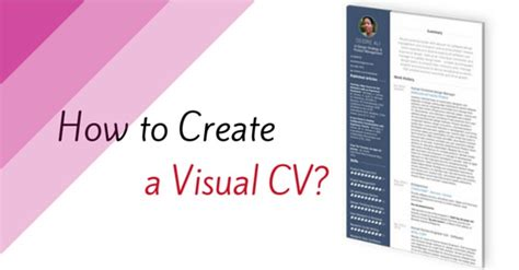 how to create visual cv to stand out 10 awesome steps