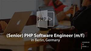Online Jobs In Germany : senior php software engineer m f in berlin germany ~ Kayakingforconservation.com Haus und Dekorationen