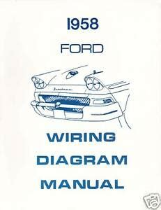 1958 Ford Wiring Diagram by 1958 Ford Wiring Diagram Manual