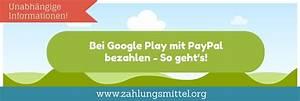 Vodafone Rechnung Mit Paypal Bezahlen : bei google play mit paypal bezahlen so geht 39 s ~ Themetempest.com Abrechnung