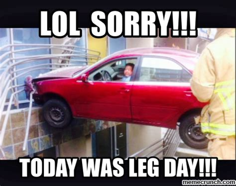 Crash Meme - leg day car crash