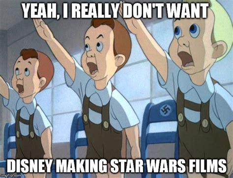 Disney Star Wars Meme - how bout nein imgflip