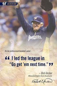 """I led the... Milwaukee Brewer Quotes"