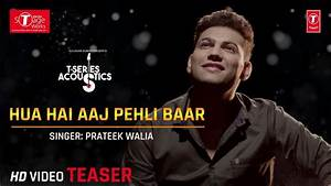 Hua Hai Aaj Pehli Baar (Song Teaser) | Cover Version ...