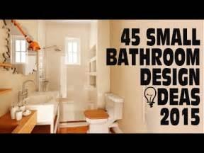 bathroom small design ideas 45 small bathroom design ideas 2015