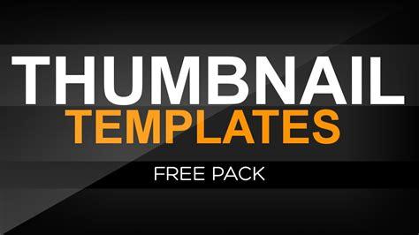 Thumbnail Template Free Thumbnail Templates Pack