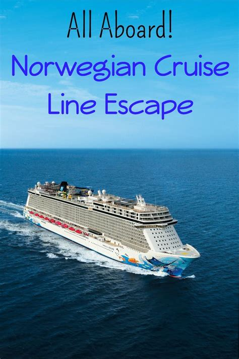 all aboard norwegian cruise line escape cruise vacation
