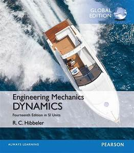 Engingeering Mechanics Dynamics In Si Units 14th Edition