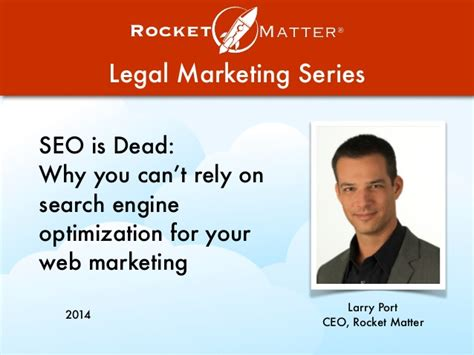 Search Engine Optimization Web Marketing by Seo Is Dead Why You Can T Rely On Search Engine