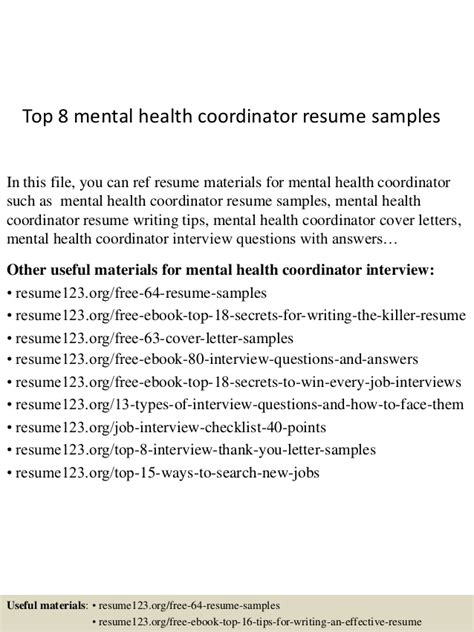 Health Care Coordinator Resume by Top 8 Mental Health Coordinator Resume Sles