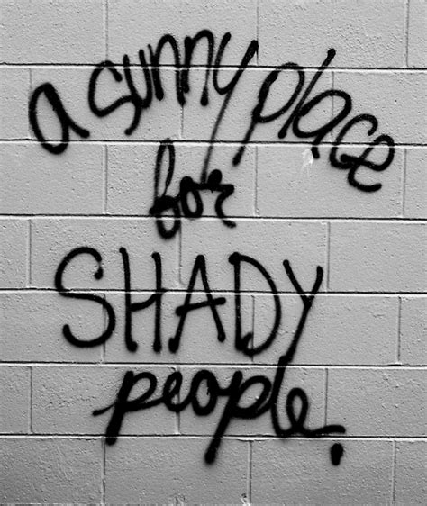 shady person quotes