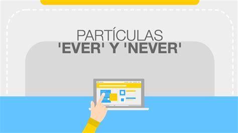 Gramática Inglés: Ever y Never - YouTube