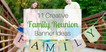 11 creative family reunion banner ideas
