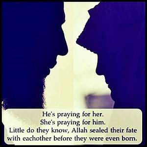 Love Quotes: He Is Praying For Her And She Is Praying For ...