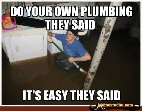 Don T Rock The Boat Meme by 17 Best Images About All Things Plumbing On