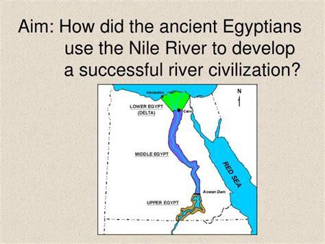 aim    ancient egyptians   nile