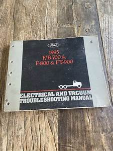 Oem 1995 Ford B700 F700 F800 Ft900 Electrical And Vacuum