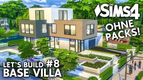 Sims 4 Moderne Häuser Bauen Anleitung by Die Sims 4 Haus Bauen Ohne Packs Base Villa 8 Boy