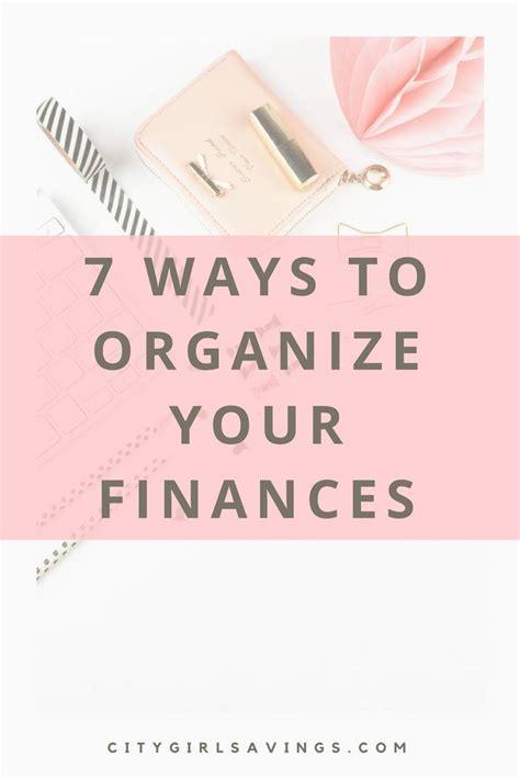 7 Ways To Organize Your Finances Inspiration
