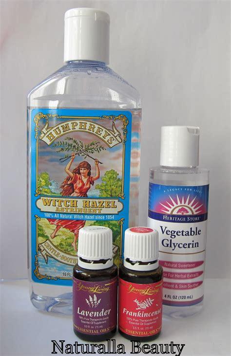 thayers toner naturalla diy witch hazel glycerin toner