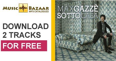 Sotto Casa Max Gazzè by Sotto Casa Max Gazz 232 Mp3 Buy Tracklist