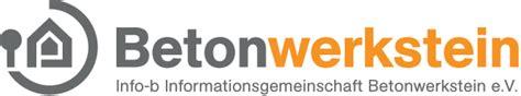 Informationsgemeinschaft Betonwerkstein info b informationsgemeinschaft betonwerkstein e v