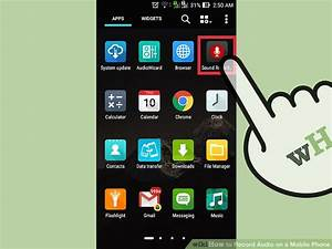 3 Ways to Record Audio on a Mobile Phone - wikiHow