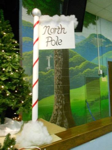 homemade north pole sign    program pole
