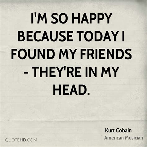 Im Happy Because I Found You Quotes
