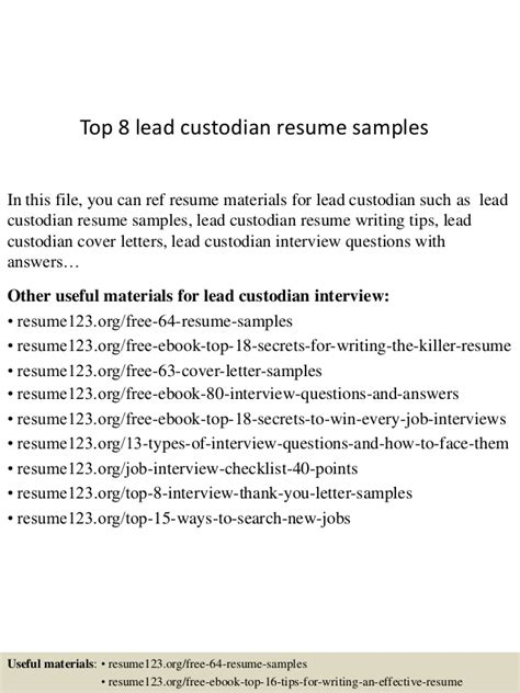Lead Custodian Sle Resume by Top 8 Lead Custodian Resume Sles