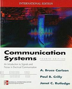 Communication Systems 4th Ed Solution Manual By A  Bruce Carlson  Paul B  Crilly And Janet C
