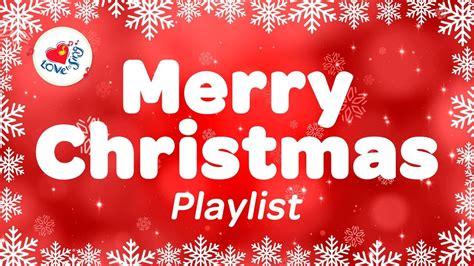 merry christmas playlist best christmas carols popular songs 90 minutes youtube