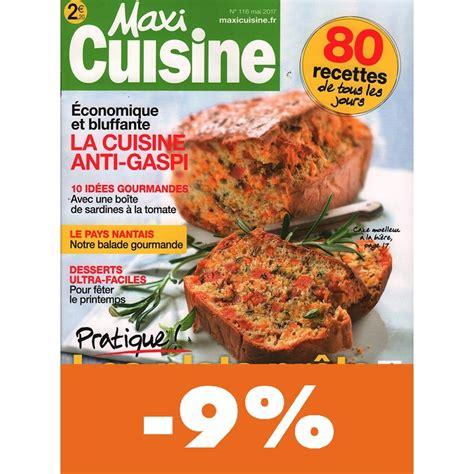 maxi cuisine abonnement maxi cuisine pas cher mag24 discount