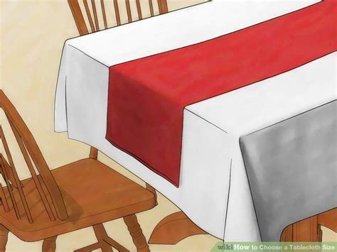 how to make a tablecloth for a rectangular table 3 ways to choose a tablecloth size wikihow