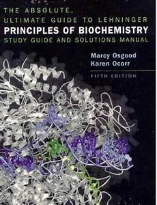 Lehninger Principles Of Biochemistry Absolute Ultimate