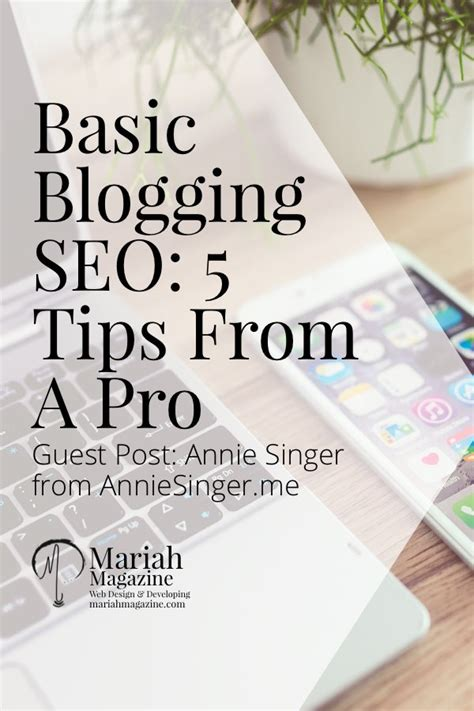 Basic Seo Guide by Basic Blogging Seo 5 Tips From A Pro Magazine