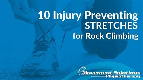 Injury Preventing Stretches For Rock Climbing