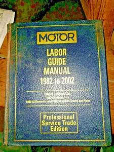 2002 Motor Labor Guide Manual 1982 To 2002 Professional