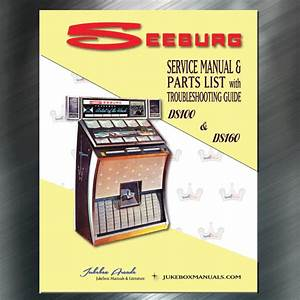 Seeburg Models Ds100  U0026 Ds160 Service Manual  U0026 Parts With