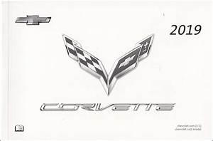 2019 Chevrolet Corvette Owner U0026 39 S Manual Original