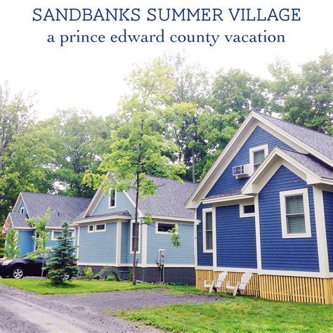 sandbanks summer village      prince edward