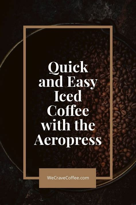 Create your perfect coffee anywhere. Quick & Easy Iced Coffee with the Aeropress   Iced coffee, Aeropress coffee, Coffee