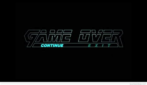 Best Game Over Quotes Wallpapers