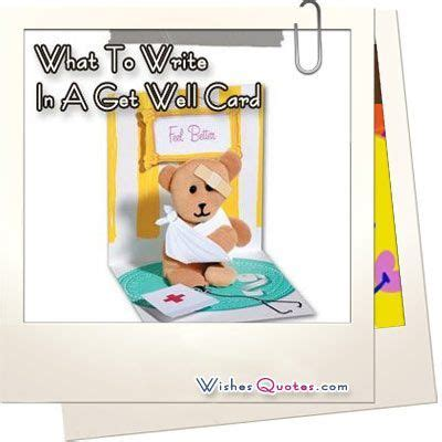 Add an anecdote or inside joke that the two of you share to ensure you will bring a smile to their face. What To Write In A Get Well Card By   Get well messages, Get well cards, Get well soon messages
