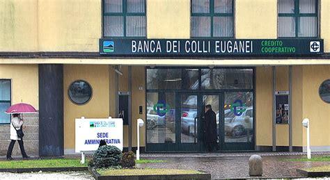 Banca Colli Euganei by Da Gennaio Operativa Nuova Bcc Nasce La Banca Adria Colli