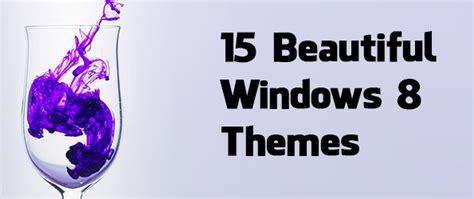 theme de bureau windows 7 top 15 windows 8 themes for beautiful desktop guiding tech