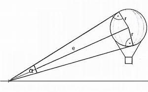 Sehwinkel Berechnen : wie weit ist die entfernung e wenn der durchmesser und ~ Themetempest.com Abrechnung