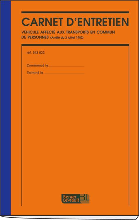 carnet d entretien carnet d entretien d un v 233 hicule affect 233 au transport de personnes transport scolaire