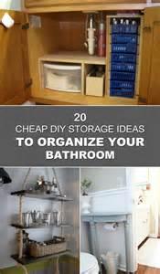 cheap bathroom storage ideas 20 cheap diy storage ideas to organize your bathroom