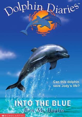 blue dolphin diaries   ben  baglio
